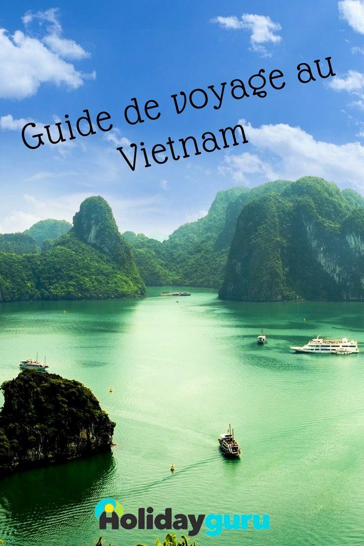 Guide de voyage au Vietnam : que voir et que faire ?