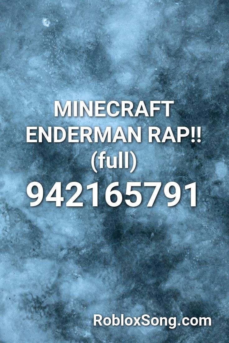 Minecraft Enderman Rap Full Roblox Id Roblox Music Codes In 2020 Roblox Rap Songs