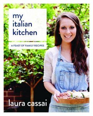 My Italian Kitchen by Laura Cassai.