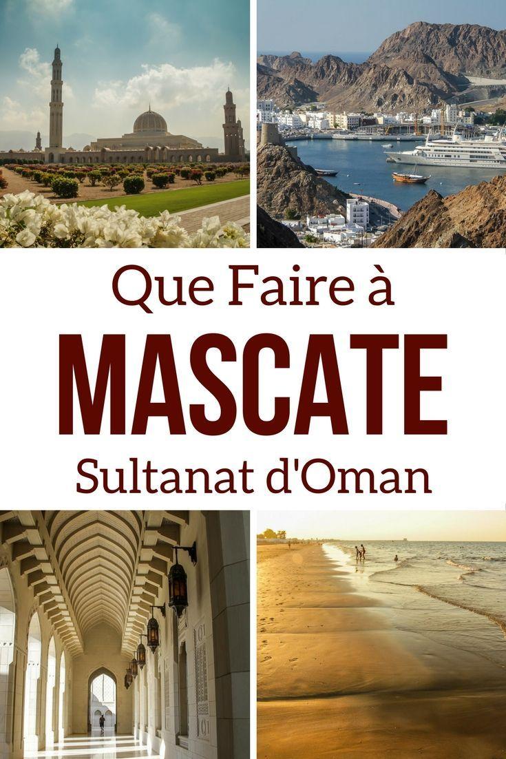 Que faire à Muscate Oman ? Lors de votre voyage à Oman, Découvrez la capitale et ses lieux d'intérêt ainsi que des recommandations d'excursions à la journées. Tout ce qu'il fou faut pour un weekend à Mascate ou une escapade à Oman. --- Voyage Oman - Oman Paysages - Oman Itinéraire