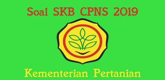 Latihan Soal SKB Kementerian Pertanian CPNS 2019 | Sumber ...