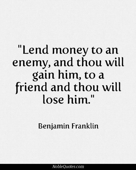 Image Result For Friends Borrow Money Quotes Quotes And Poems