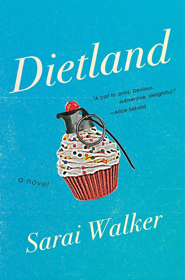 If Amy Schumer turned her subversive feminist sketches into a novel, dark on the inside but coated with a glossy, palatable sheen, it would probably look a lot like Dietland—a thrilling, incendiary manifesto disguised as a beach read.