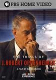 American Experience: The Trials of J. Robert Oppenheimer [DVD] [English] [2009]