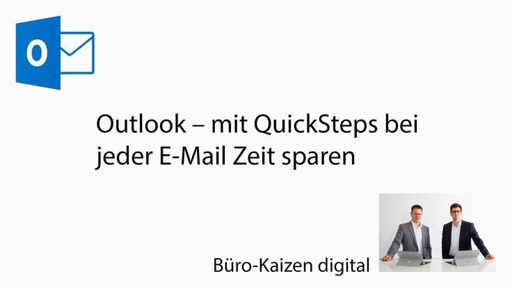 Outlook - mit QuickSteps bei jeder E-Mail Zeit sparen   Büro-Kaizen digital