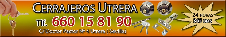 Empresa de cerrajeros 24 horas de Utrera (Sevilla).  Cerrajeros 24 horas de Utrera (Sevilla) los 365 días del año.  Calidad y rapidez en los trabajos realizados. Contamos con un sólido y cualificado equipo de cerrajeros profesionales y un amplio catálogo de servicios de cerrajería capaz de dar respuesta a cualquier necesidad.    C/ Doctor Pastor 4      Utrera (Sevilla)        Tfno. 660 15 81 90    Sitio web: http://www.cerrajerosutrera.com/    E-MAIL: info@cerrajerosutrera.com