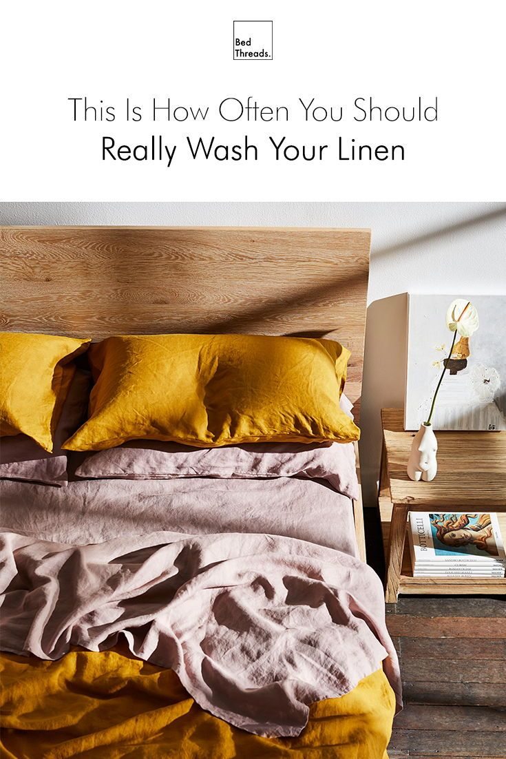 This Is How Often You Should Really Wash Your Linen Linen Bed Sheets Linen Sheets Cosy Bedroom