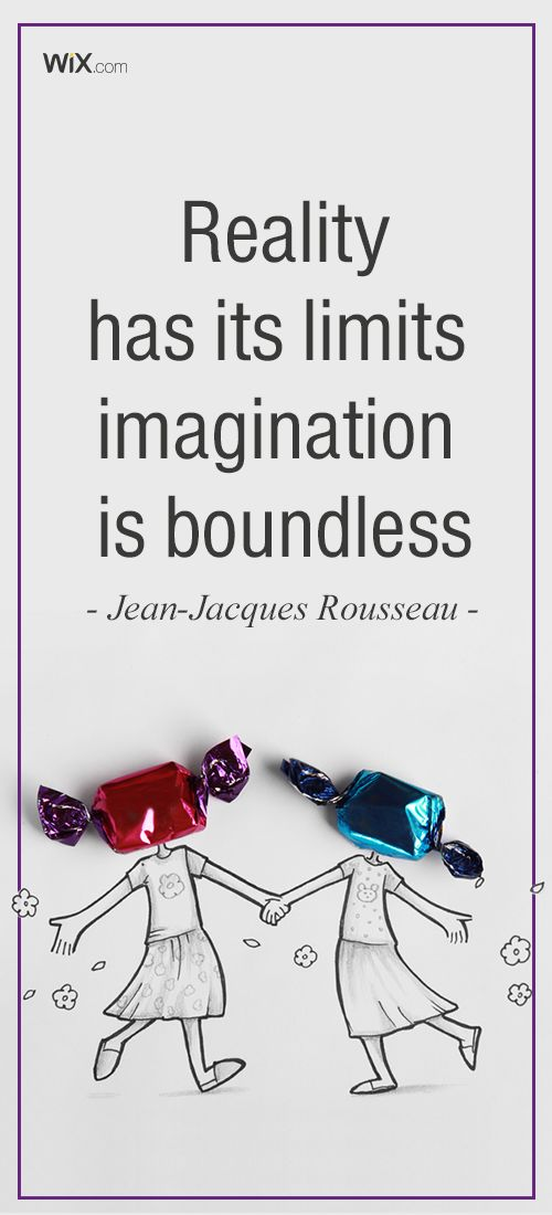 """Inspirational Design Quotes: """"The world of reality has its limits; the world of imagination is boundless."""" 