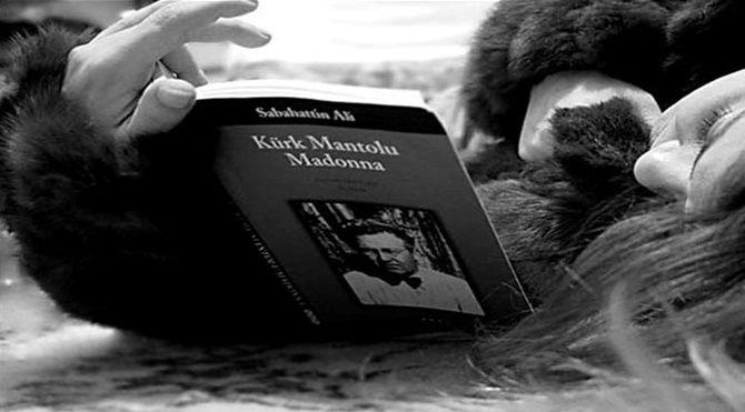 Kürk Mantolu Madonna'dan çıkarılması gereken onlarca hayat dersi var aslında...