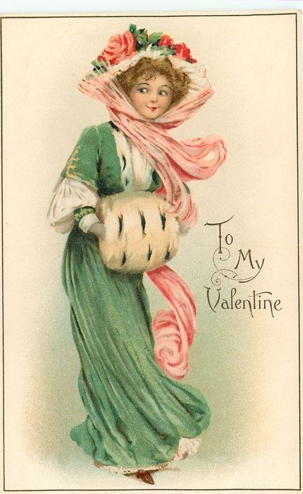 TO MY VALENTINE  girl in green with white muff