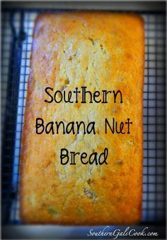Southern Banana Nut Bread- SouthernGalsCook.com This bread is made with sour cream to add that extra moistness for something so delightful you will throw away any other Banana Bread recipe you have!