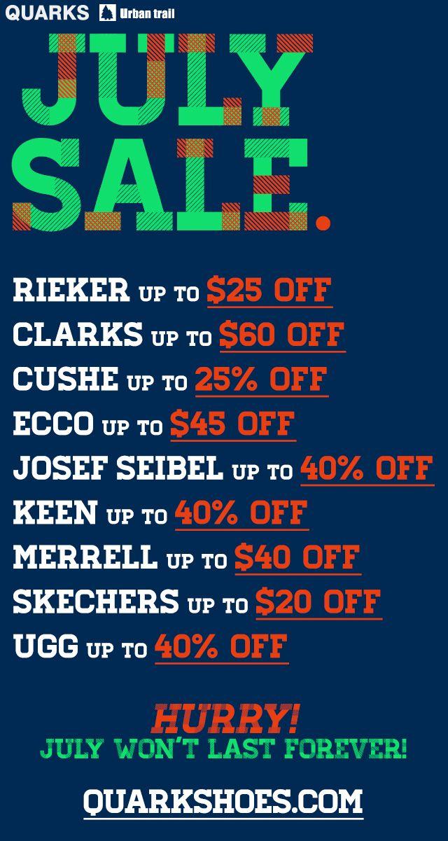 July Sale! #Rieker, #Clarks, #Cushe, #Ecco, #JosefSeibel, #Keen, #Merrell, #Skechers, #Ugg and more!