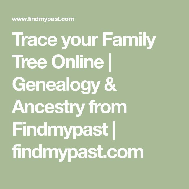 Trace your Family Tree Online | Genealogy & Ancestry from Findmypast | findmypast.com