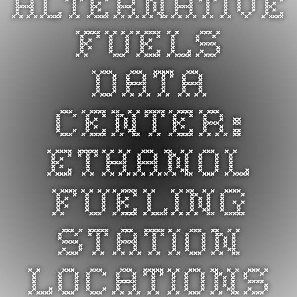 Alternative Fuels Data Center: Ethanol Fueling Station Locations