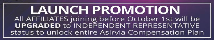 Position yourself NOW for 1/2 PRICE and Get upgraded to INDEPENDENT REP UnLocking the FULL COMPENSATION PLAN Because I have people I need to place under my TEAM MEMBERS who join and TAKE ACTION NOW  Just watch 1 to 3 below for more details   (1) https://www.facebook.com/AsirviaOfficialPage/videos/1622676464410220/   (3) http://asirvia.com/thecashflowceo/join.html  (4) https://cashflowblogging.clickfunnels.com/squeeze-page