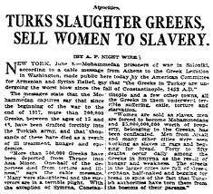Greek genocide is the term used by modern genocide scholars for the violent campaign instigated by the government of the Ottoman Empire against the Greek population of the Empire during World War I and its aftermath (1914–1923).
