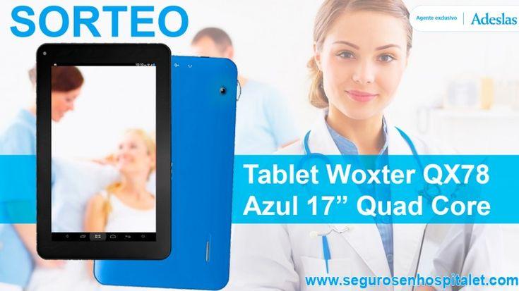 Adeslas Llobregat te invita al sorteo una Tablet Woxter QX78 Azul 17'' Quad Core
