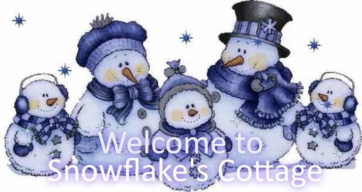 Welcome Snowflakes Cottage
