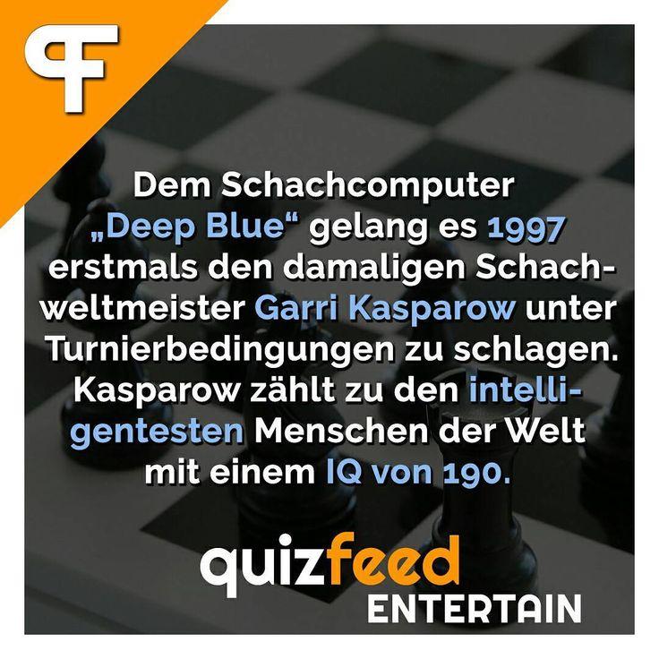 """Zwar wird derzeit viel über künstliche Intelligenz berichtet, aber eigentlich gibt es bereits seit langer Zeit nennenswerte Erfolge in diesem Teilgebiet der Informatik.  Folge @quizfeed - 'Wissen clever verpackt'  Dem Schachcomputer """"Deep Blue"""" gelang es 1997 erstmals den damaligen Schachweltmeister Garri Kasparow unter Turnierbedingungen zu schlagen. Kasparow zählt zu den intelligentesten Menschen der Welt mit einem IQ von 190."""