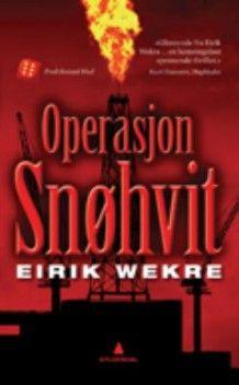 Operasjon Snøhvit av Eirik Wekre (Heftet)
