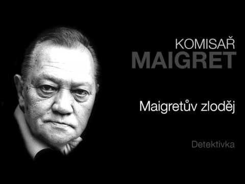 MLUVENÉ SLOVO - Simenon, Georges: Maigretův zloděj (DETEKTIVKA) - YouTube