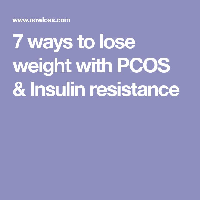 7 ways to lose weight with PCOS & Insulin resistance