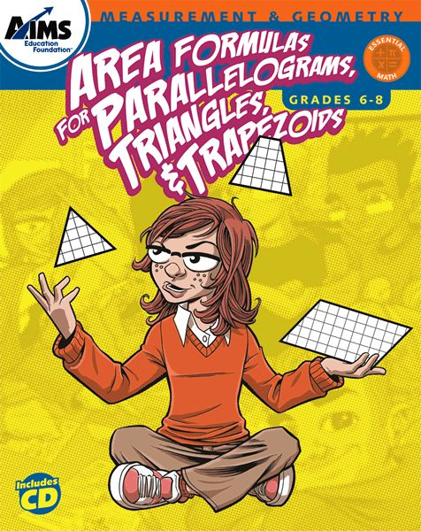 Area Formulas for Parallelograms, Triangles, & Trapezoids (6-8) | AIMS Education Foundation.Develops understanding to go with those horrible formulas we are forced to learn.