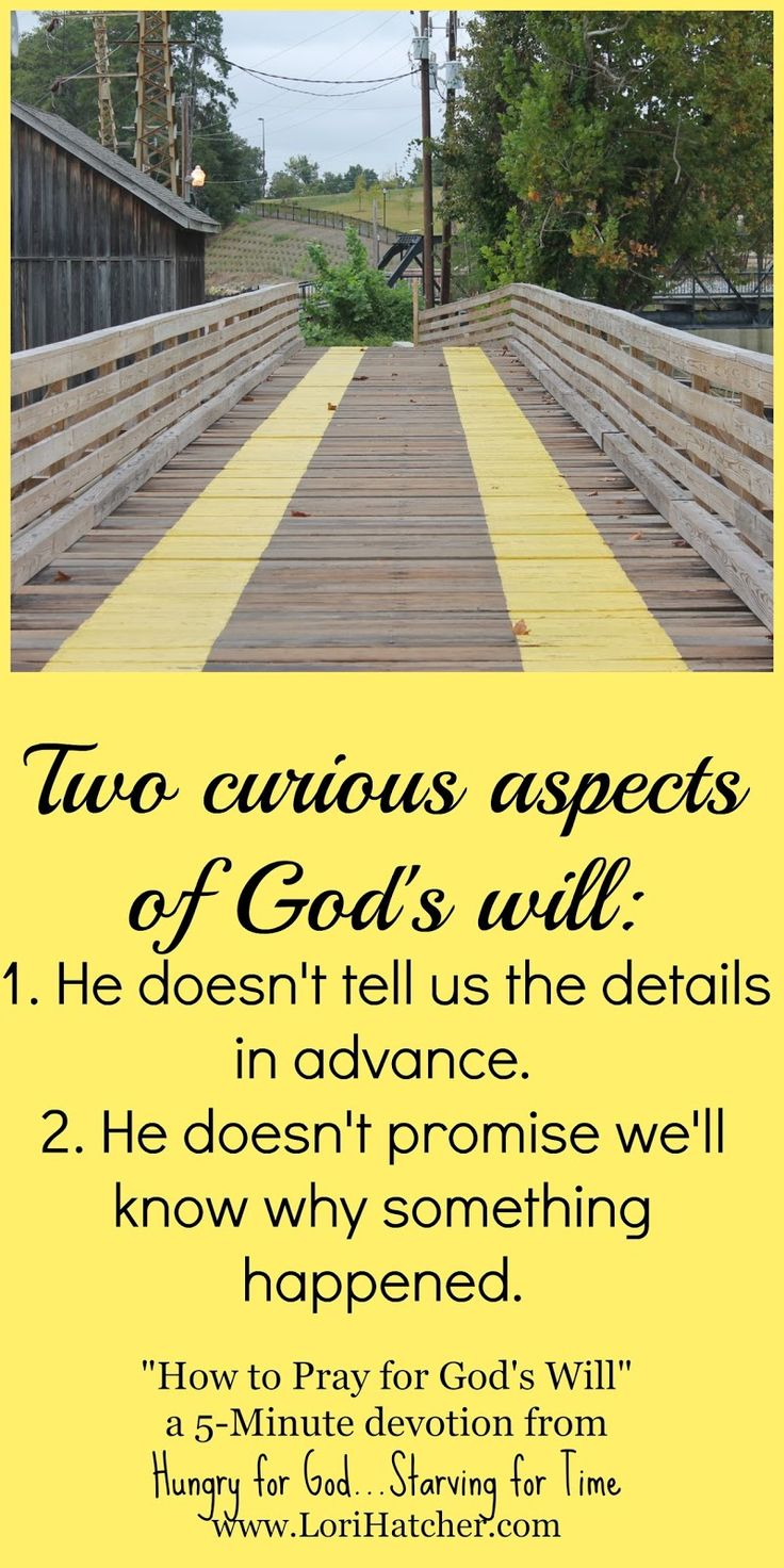 Hungry for God How to Pray for God s Will A Guest Post
