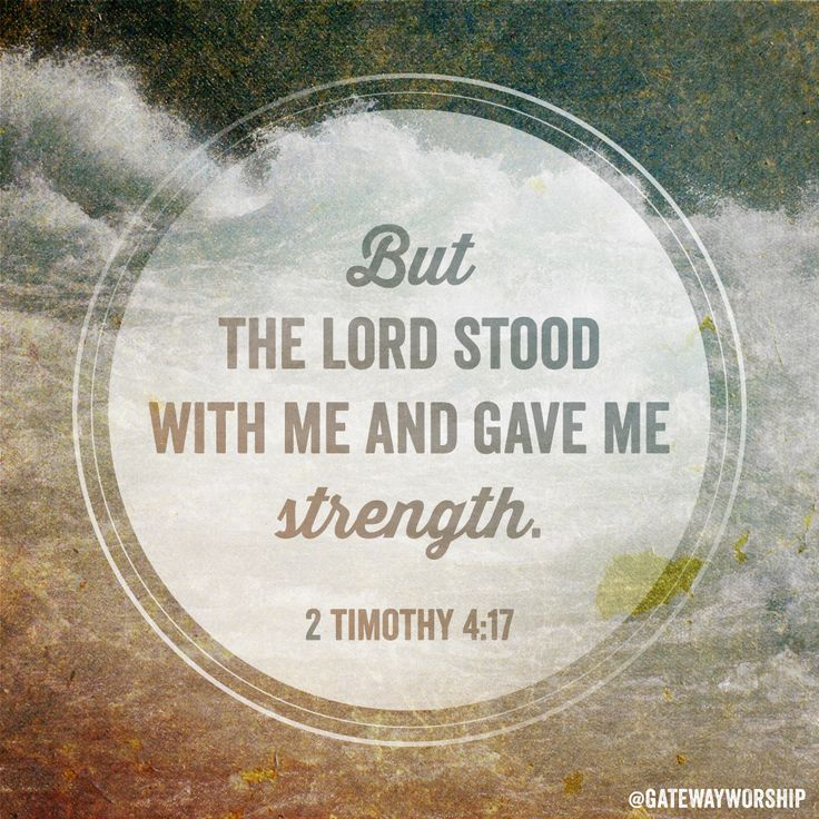 """But the Lord stood at my side and gave me strength, so that through me the…"