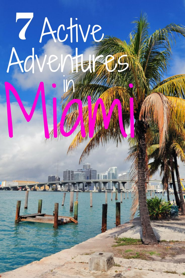 Looking for ways to incorporate activity into your Miami vacation? Here are 7 adventures that are fun and get your heart pumping!
