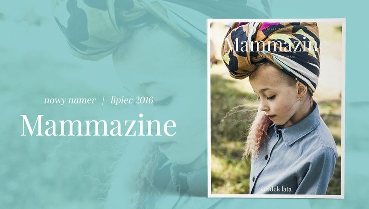 Mammazine / Summer Edition 2016