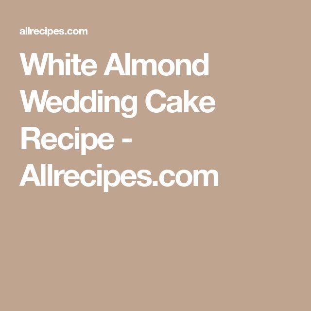 White Almond Wedding Cake Recipe - Allrecipes.com