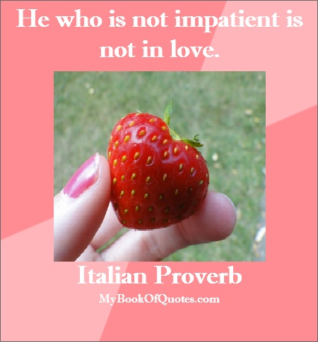 how to say impatient in italian