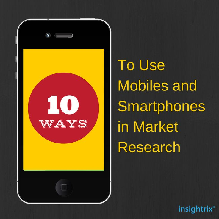 10 ways to use mobiles and smartphones in market research