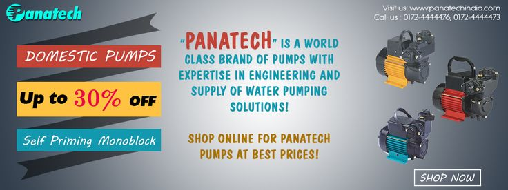 Panatech is a world class brand of pumps with expertise in engineering and supply of water pumping solutions! #PanatechPumps #WaterPumps #FreeShipping http://panatechindia.com/
