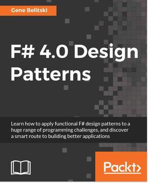 F# 4.0 Design Patterns Pdf Download E Book