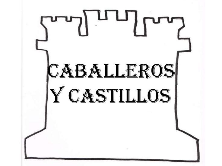 Proyecto Caballeros y Castillos para 4 o 5 años, muy completo ya que hace referencia a las tres áreas de aprendizaje de infantil