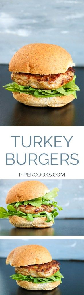 Turkey Burgers - Quick and easy turkey burgers for a healthy weeknight dinner. Recipe from @pipercooks PiperCooks.com