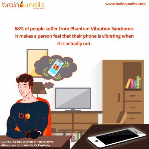 Like Echotron, many people face Phantom Vibration Syndrome…………