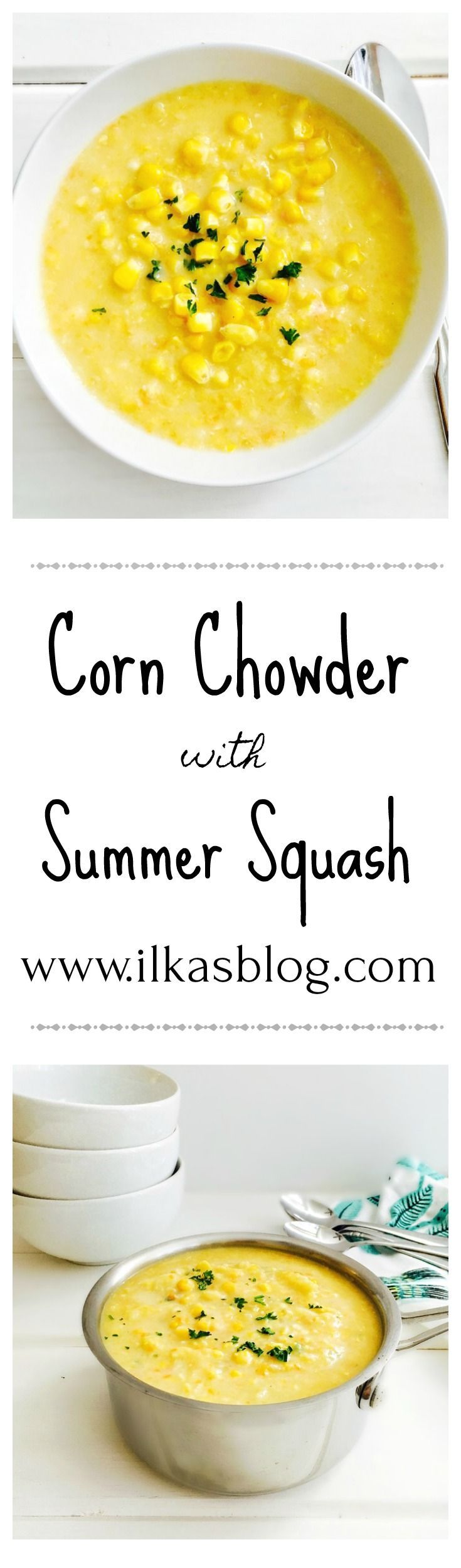 Corn Chowder with Yellow Summer Squash - a great American Classic and perfect for Summer! gluten-free and vegan option. Simply delicious!