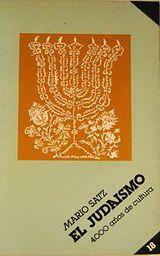 El Judaismo - 4000 Años De Cultura - Mario Satz Descargar Gratis Casi todos los pueblos de la tierra, ya sean nómadas o sedentarios, se reclaman originarios y