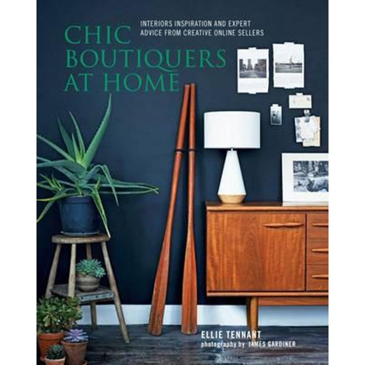 Chic Boutiquers At Home - by Ellie Tennant