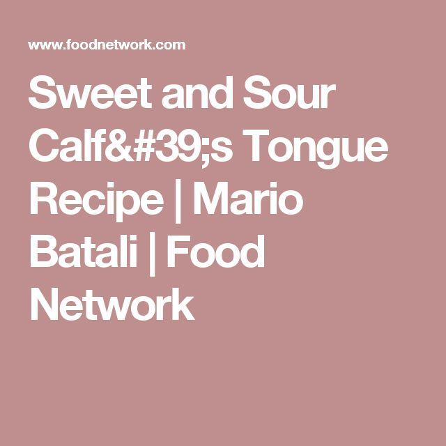 Sweet and Sour Calf's Tongue Recipe | Mario Batali | Food Network