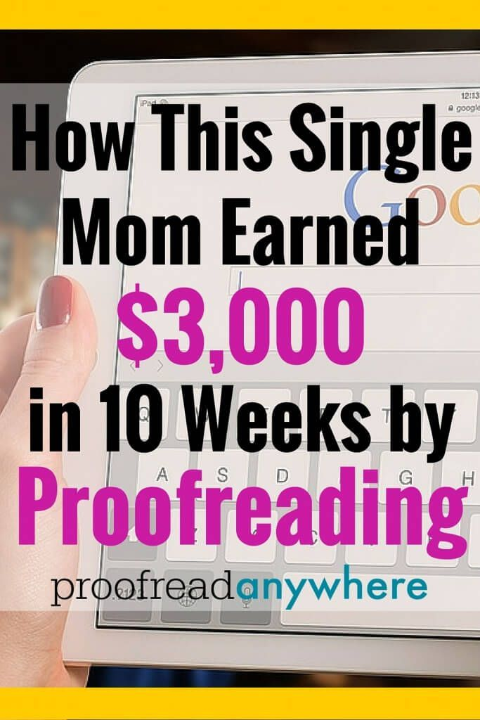 Learn how this single mom earned $3,000 in 10 weeks by proofreading! #workathome