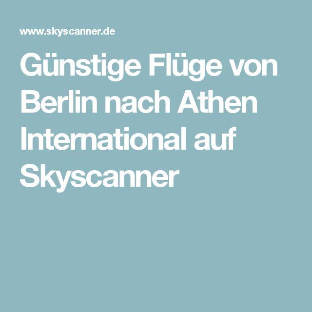 Günstige Flüge von Berlin nach Athen International auf Skyscanner