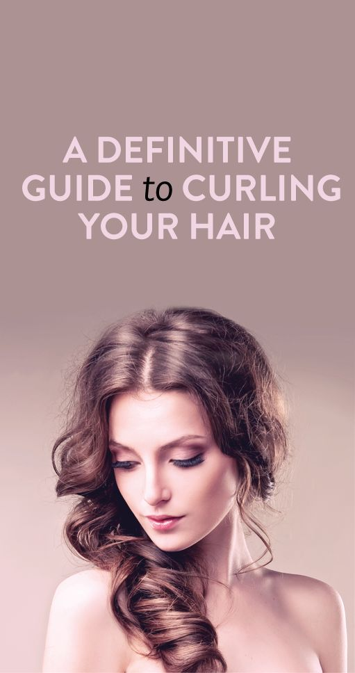 A Definitive Guide to Curling Your Hair