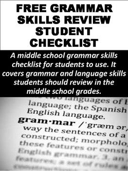 A middle school grammar checklist for students to use. It covers grammar and language skills students should review in the middle school grades.