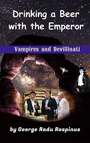 Vampires and Devillinati - Drinking a Beer with an Empero... https://www.amazon.com/dp/B06W2M3T62/ref=cm_sw_r_pi_dp_x_upVHzb4HY2VX9