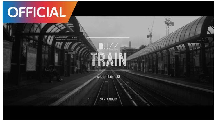 버즈 (Buzz) - Train (Teaser)