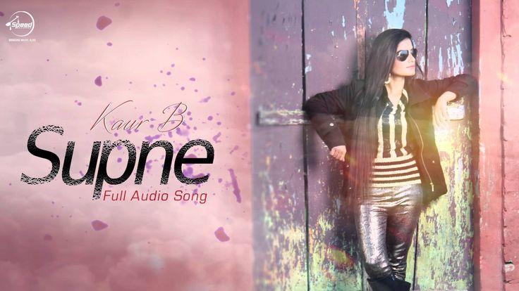 Supne Kaur B Mp3 Download Desi Crew | HD Mp4 Video | Full Lyrics